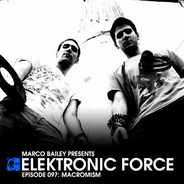 2012-10-18 - Macromism - Elektronic Force Podcast 097.jpg