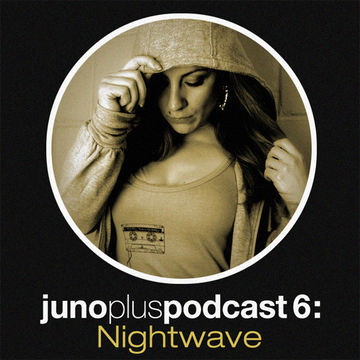 2011-04-13 - Nightwave - Juno Plus Podcast 06.jpg