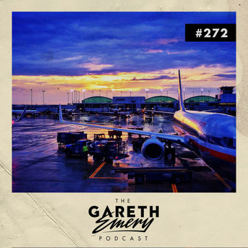 2014-02-10 - Gareth Emery - The Gareth Emery Podcast 272.jpg