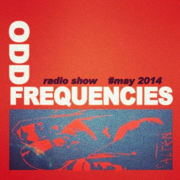 2014-05-06 - Clement Meyer, Geena - Odd Frequencies Radio Show.jpg