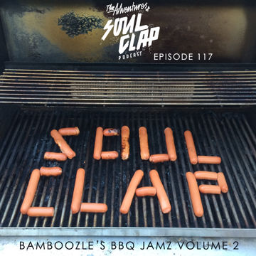 2014-08-29 - Bamboozle - BBQ Jams Volume 2 (The Adventures Of Soul Clap 117).jpg