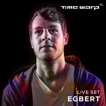 2014-10-29 - Egbert (Live) - Time Warp NL Promo Mix.jpg