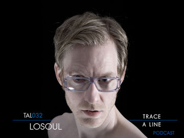 2011-01-26 - LoSoul - Trace A Line Podcast (TAL032).jpg