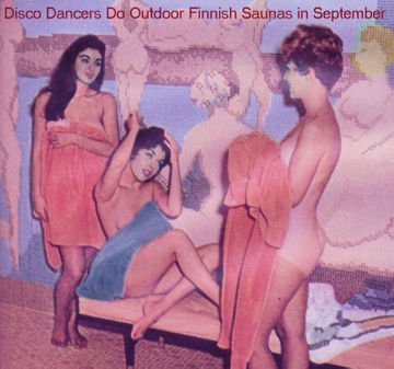 2014-09-21 - Inhead-Kay - Disco Blasphemy 016 - Disco Dancers Do Outdoor Finnish Saunas in September.jpg