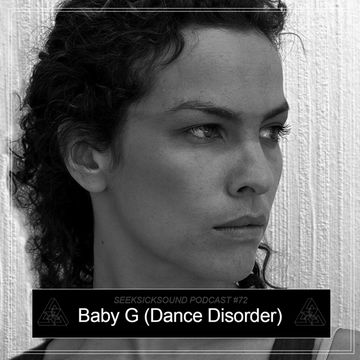 2013-12-07 - Baby G - SeekSickSound Podcast 072.jpg