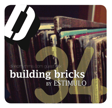 2009-08-12 - Estimulo - Building Bricks - Deeprhythms Guest Mix 34.png