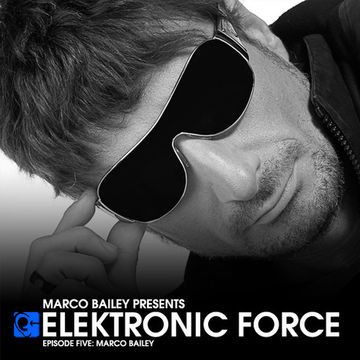 2010-12-24 - Marco Bailey - Elektronic Force Podcast 005.jpg