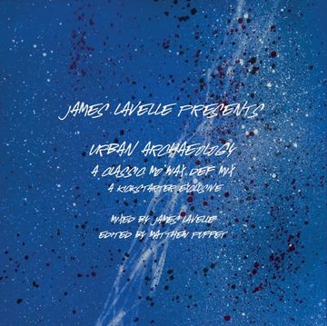 2013-08-05 - James Lavelle - Urban Archaeology - A Classic Mo'Wax Def Mix (Promo Mix).jpg