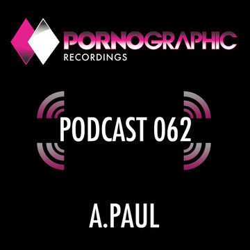 2014-05-01 - A.Paul - Pornographic Podcast 062.jpg