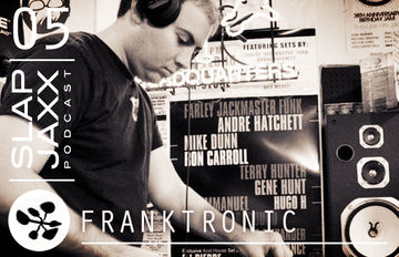 2014-07-03 - Franktronic - Slap Jaxx Podcast 05.jpg