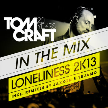 2012-12-14 - Tomcraft - Loneliness2 K13 In The Mix.jpg