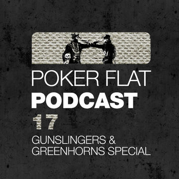 2012-03-09 - Clé - The Gunslingers And Greenhorns Special Mix (Poker Flat Podcast 17).jpg