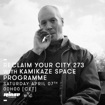 2018-04-09 - Kamikaze Space Programme - Reclaim Your City 273, Rinse FM France.jpg