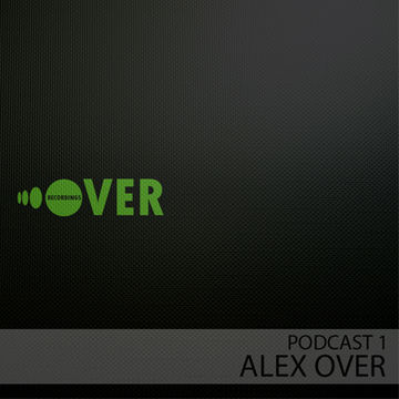 2012-02-25 - Alex Over - Over Recordings Podcast 1.jpg