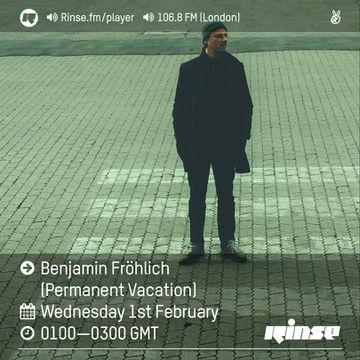 2017-02-01 - Benjamin Fröhlich - Rinse FM   DJ sets