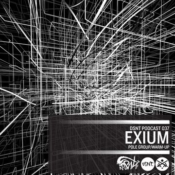 2014-02-07 - Exium - DSNT Podcast 037.jpg