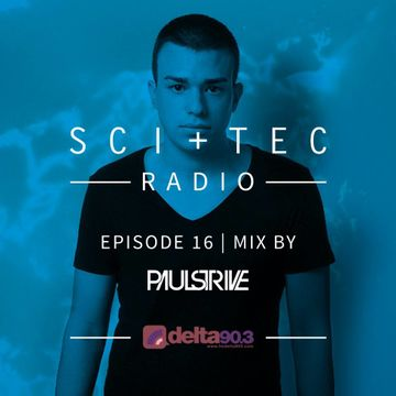 2014-09-03 - Paul Strive - SCI+TEC Radio 016, Delta 90.3 FM.jpg