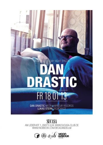 2013-01-13 - Dan Drastic @ Decadance Friday Night Special, SuCasa.jpg