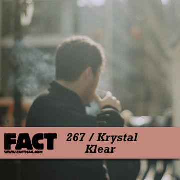 2011-07-22 - Krystal Klear - FACT Mix 267.jpg