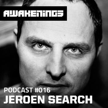 2013-06-10 - Jeroen Search - Awakenings Podcast 016.jpg