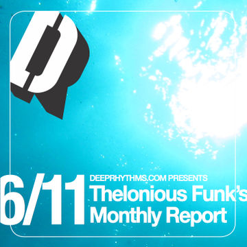 2011-07-11 - Thelonious Funk - Thelonious Funk's Monthly Report 06-11.jpg