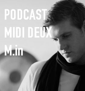 2012-02-26 - M.in - Midi Deux Podcast 58.jpg