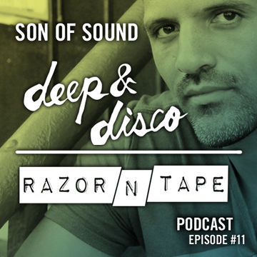 2014-12-15 - Son Of Sound - The Deep & Disco Razor-N-Tape Podcast 11.jpg