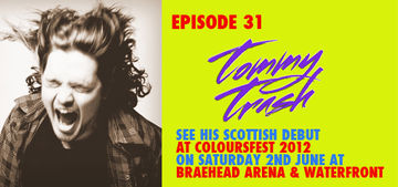 2012-05-09 - Tommy Trash - Colours Radio Podcast 31.jpg