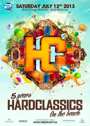 2013-07-13 - 5 Years Hard Classics - On The Beach, Beachclub Vroeger.jpg
