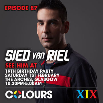 2014-01-28 - Sied van Riel - Colours Radio Podcast 87.jpg