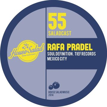 2014-01-31 - Rafa Pradel - House Salad Podcast 055.jpg