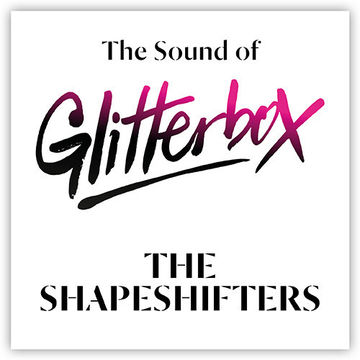 2014-07-17 - The Shapeshifters - The Sound of Glitterbox.jpg