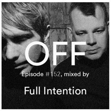 2014-12-02 - Full Intention - OFF Recordings Podcast 152.jpg