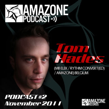 2011-11-24 - Tom Hades - Amazone Podcast 02.jpg
