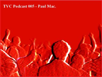 2012-12-23 - Paul Mac - TVC Podcast 005.jpg