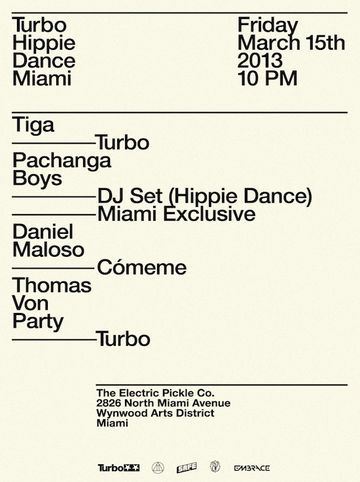 2013-03-15 - Turbo Hippi Dance Miami, The Electric Pickle.jpg