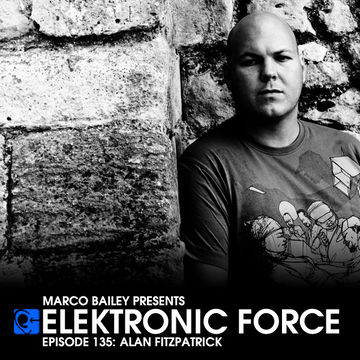 2013-07-11 - Alan Fitzpatrick - Elektronic Force Podcast 135.jpg