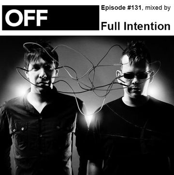 2014-03-20 - Full Intention - OFF Recordings Podcast 131.jpg