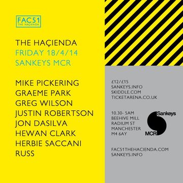 2014-04-18 - FAC51 - The Hacienda, Sankeys.jpg