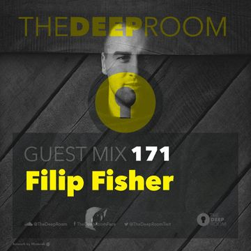2018-01-23 - Filip Fisher - The Deep Room Guest Mix 171.jpg