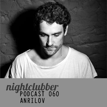 2012-06-12 - Anrilov - Nightclubber.ro Podcast 60.jpg