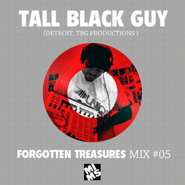 2013-01-10 - Tall Black Guy - MIMS Forgotten Treasures Mix 05.jpg