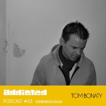 2013-12-23 - Tom Bonaty - Addicted Podcast 23.jpg