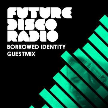 2014-05-01 - Anna Wall, Borrowed Identity - Future Disco Radio 044.jpg