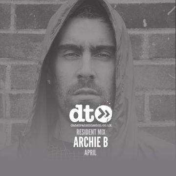 2017-04-17 - Archie B - Data Transmission Residents Mix.jpg