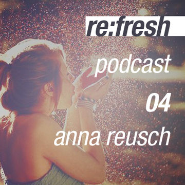 2011-11-20 - Anna Reusch - ReFresh Music Podcast 4.jpg
