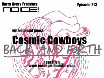 2011-04-03 - Cosmic Cowboys - Noice! Podcast 213.jpg