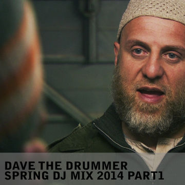 2014-03-16 - Dave The Drummer - March Promo Mix, Pt.1.jpg