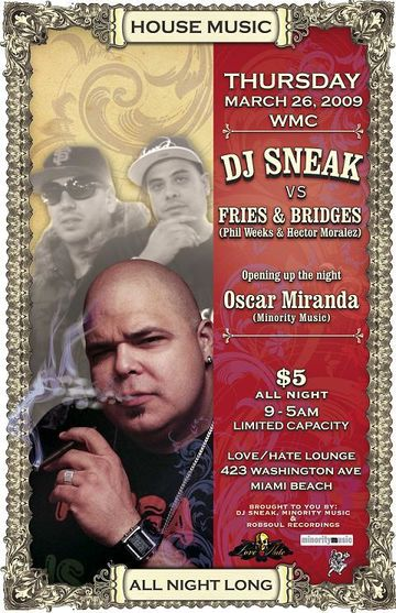 DJ Sneak vs Fries & Bridges-LoveHate 2009.jpg