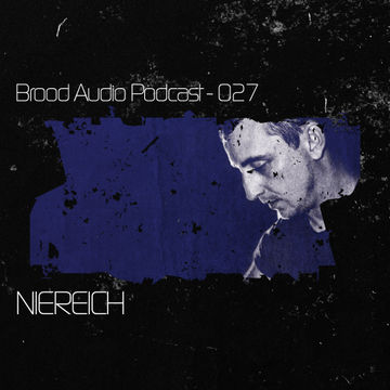 2012-06-06 - Niereich - Brood Audio Podcast (BAP027).jpg